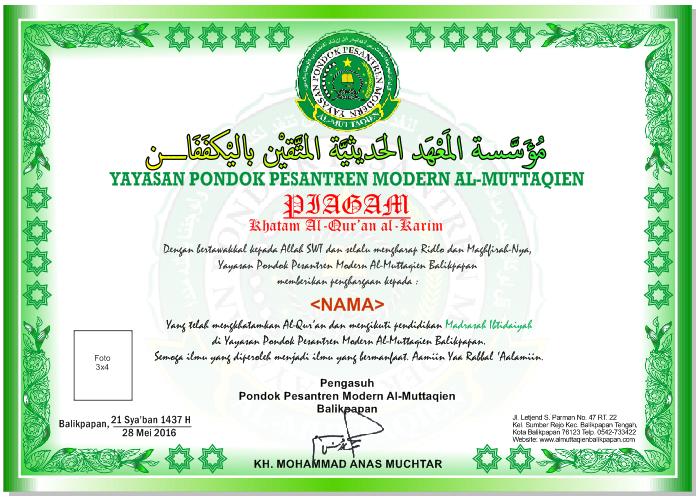 Piagam Khatam Al Qur An Dan Penghargaan Ranking Kelas Pondok Pesantren Modern Al Muttaqien